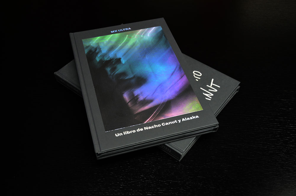 Mx Ultra – A book by Alaska and Nacho Canut